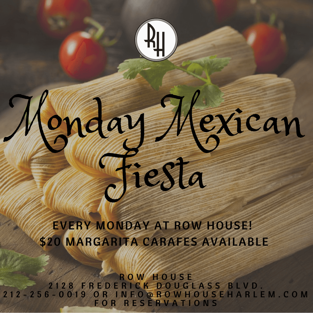 Mexican Mondays! Every Monday
